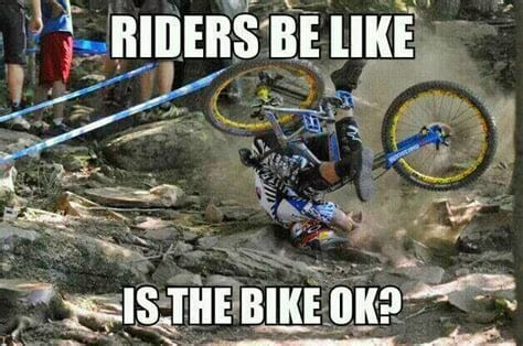 Mtb Meme Is my Bike Ok?