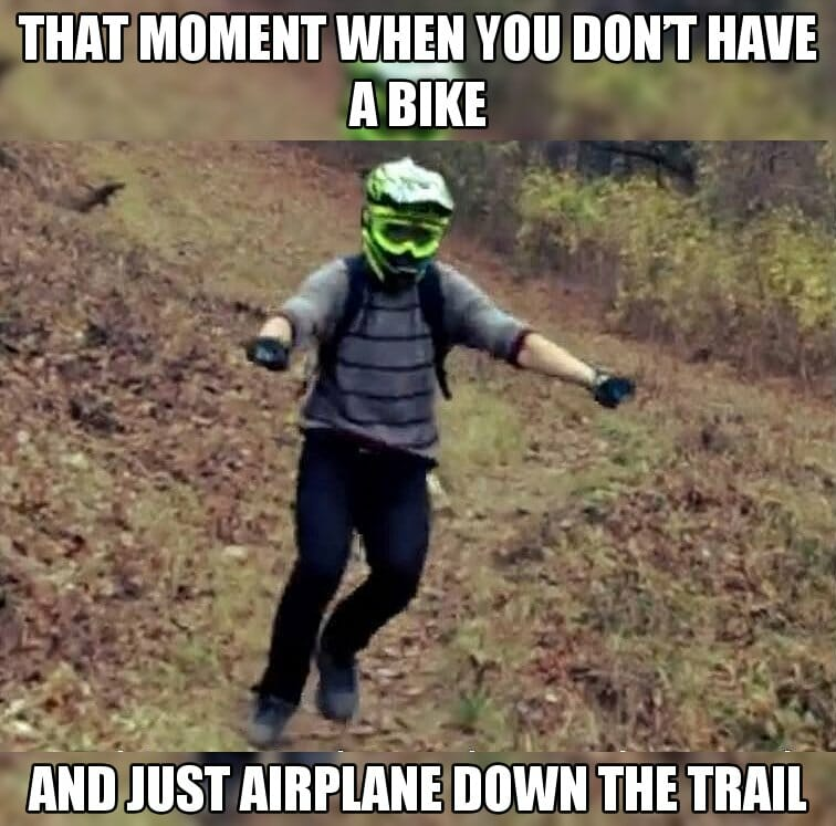 No Bike Plane - Best MTB Meme